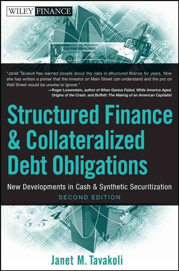 An up-to-date look at the exploding CDO and structured credit products market In this fully updated Second Edition, financial expert Janet Tavakoli provides readers with a comprehensive look at the CD