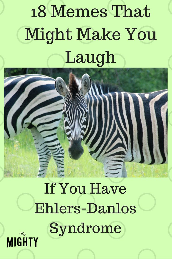 18 Memes That Might Make You Laugh If You Have Ehlers-Danlos Syndrome   The Mighty