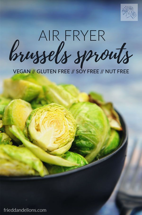 Easy Vegan Air Fryer Brussels Sprouts
