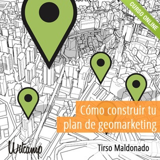 Cómo construir tu plan de geomarketing  $78.50
