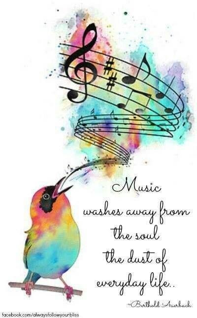 """Music washes away from the soul the dust of everyday life."" -- Berthold Auerbach, a German-Jewish poet and author (Feb 28, 1812 – Feb 8, 1882)"
