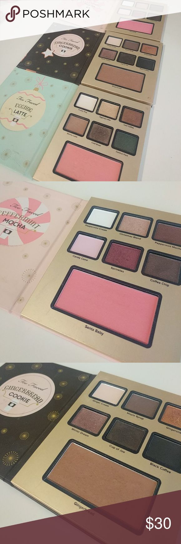 Too Faced Christmas Collection Three Two Faced Christmas Collection Palettes; Peppermint Mocha, Gingerbread Cookie and Eggnog Latte. Eyeshadow and Blush in two palettes and eyeshadow and bronzer in the other. Very beautiful and pigmented palettes. Too Faced Makeup Eyeshadow