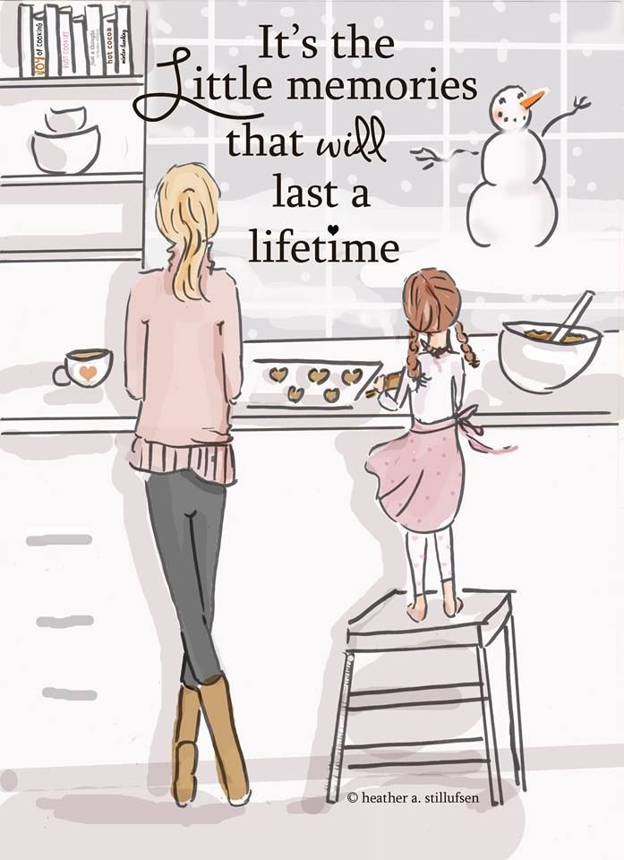 It's certainly the little memories that will last a lifestime A Girl For All Time believes in passing down little memories in the form of family narrative / history which has been shown to build a mentally robust child.