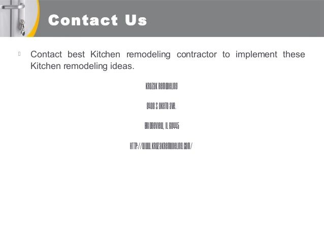 Contact Us  Contact Best Kitchen Remodeling Contractor To Implement These Kitchen  Remodeling Ideas. KrozakRemodeling
