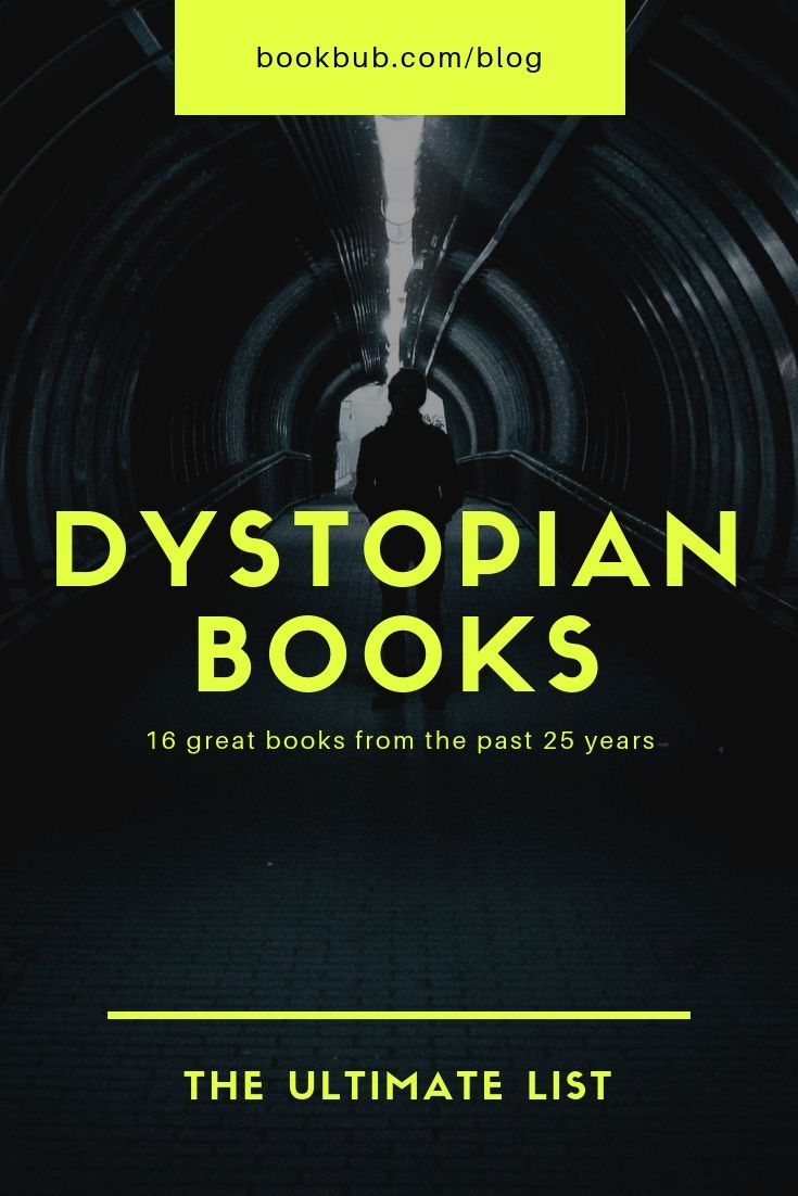 The Biggest Dystopian Books Of The Last 25 Years In 2018 Books