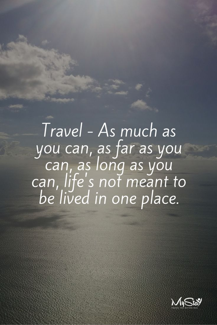 Quotes Journey 25 Best Travel Quotes Images On Pinterest  Journey Quotes Quotes