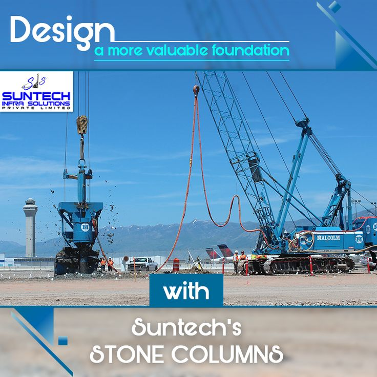 Suntech's stone columns by your side are highly effective in increasing the load bearing capacity of the soil. Contact suntech at +91-9871281838 for being on your side. #Suntechinfra #StoneColumn #Foundations #Services #Constructions