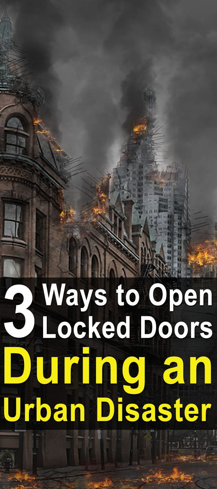 3 Ways to Open Locked Doors During an Urban Disaster. You might be surprised at just how often the skill of unlocking doors can come in handy once you have it. | Posted by: SurvivalofthePrepped.com