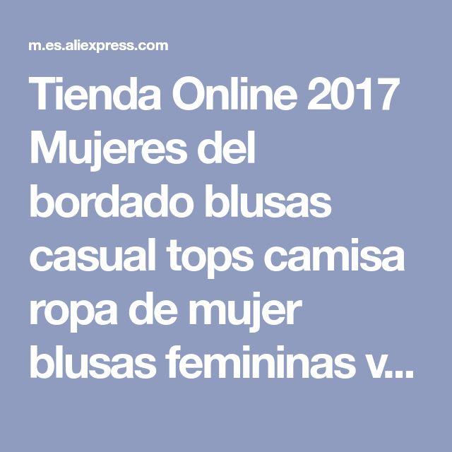 Tienda Online 2017 Mujeres del bordado blusas casual tops camisa ropa de mujer blusas femininas vendimia de las señoras del verano | Aliexpress móvil