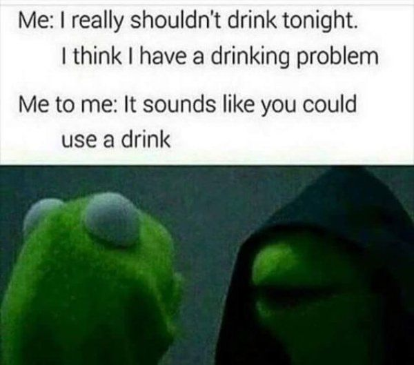 56 Hilarious Drinking Memes To Make You Laugh - Gallery