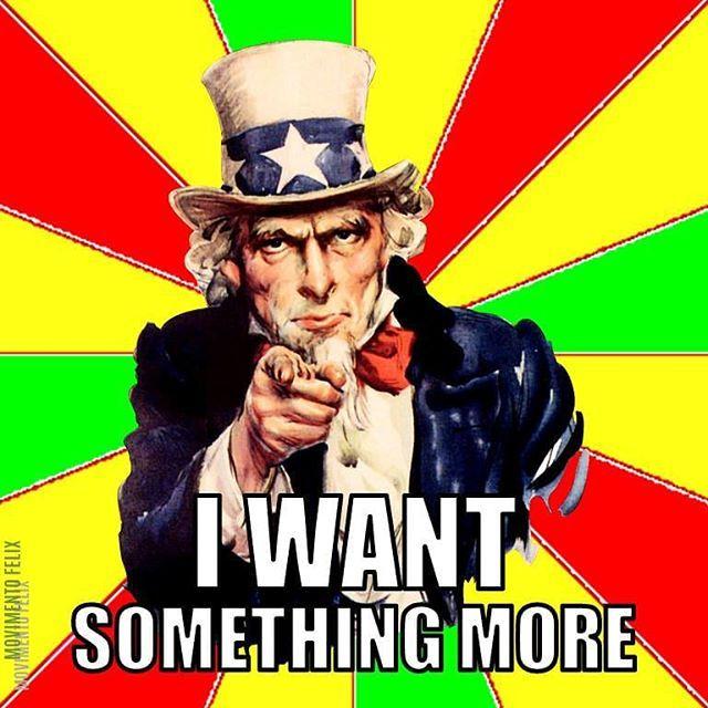 I want something more  #unclesam #iwant #iwantyou #poster #love #loveyouall  #meme #arte #art #picture #poesia  #motivazione #ispirazione #motivazionale #carica #autostima #loveyourself  #positivo #consigli  #psicologia #psicologi #psicoterapia #counseling #terapia #clinica #cura  #positivo #consigli #pensopositivo #psychology