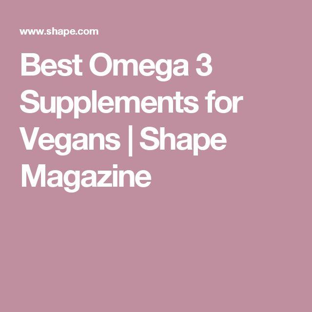 Best Omega 3 Supplements for Vegans | Shape Magazine