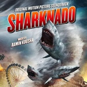 Soundtrack Review: Sharknado by Ramin Kousha