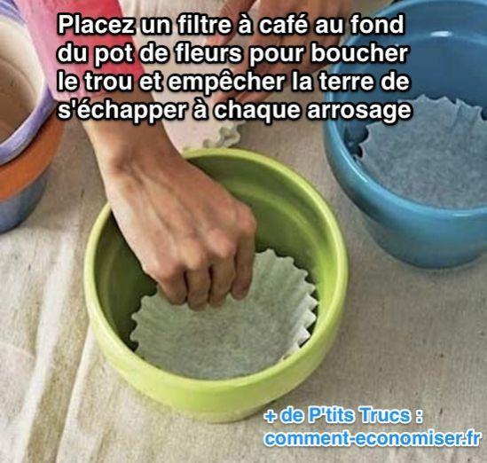 Vous voulez empêcher la terre de s'échapper indéfiniment de votre pot de fleurs à chaque fois que vous l'arrosez ? Tout ce dont vous avez besoin, c'est d'un filtre à café !  Découvrez l'astuce ici : http://www.comment-economiser.fr/empecher-eau-couler-pot-fleurs.html?utm_content=buffer70518&utm_medium=social&utm_source=pinterest.com&utm_campaign=buffer