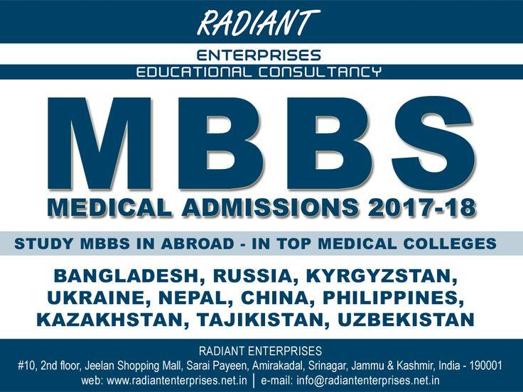 STUDY MBBS IN ABROAD In Top medical Colleges BANGLADESH, RUSSIA, KYRGYZSTAN, UKRAINE, NEPAL, CHINA, PHILIPPINES, KAZAKHSTAN, TAJIKISTAN, UZBEKISTAN  Contact: Radiant Enterprises, Srinagar Educational Consultancy  info@radiantenterprises.net.in www.radiantenterprises.net.in