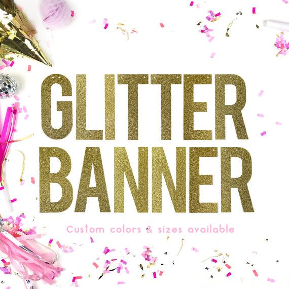 GLITTER BANNER / CUSTOM Banner / Personalised Banner / Wedding Bachelorette Photoshoot Party Banner
