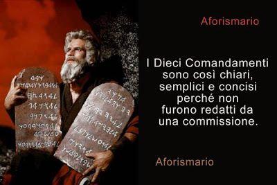 Aforismario®: Dieci Comandamenti - Frasi e citazioni sul Decalog...