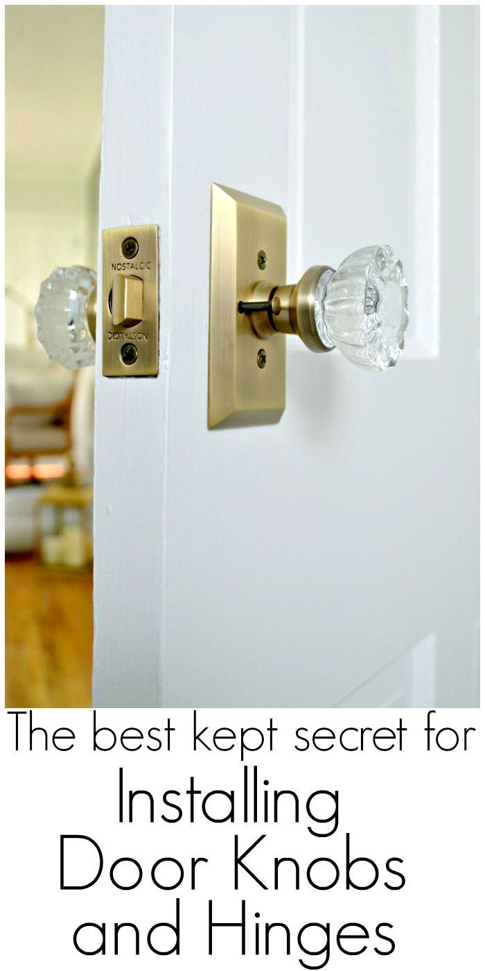 Replacing Old Door Knobs And Hinges U2013 The Best Kept Secret #diy #diyproject  #