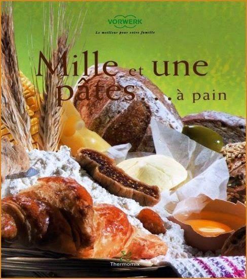 livres recettes salades ptes pains fromages yaourts le meilleur des - Livres De Cuisine Thermomix