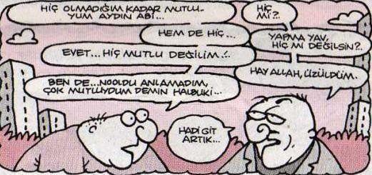 Hadi git artık :) mutluluk komedi karikatür dram