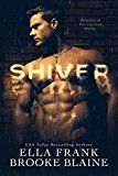 Shiver by Ella Frank (Author) Brooke Blaine (Author) #LGBT #Kindle US #NewRelease #Lesbian #Gay #Bisexual #Transgender #eBook #ad