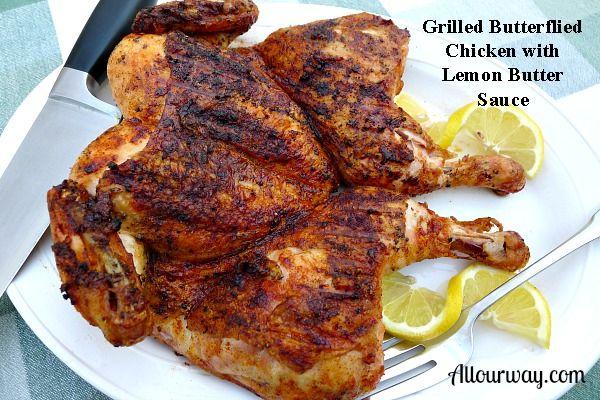 Grilled Butterflied Chicken With Lemon Butter Sauce {Pollo Spacato ai Ferri con Salsa Di Burro al Limone} -