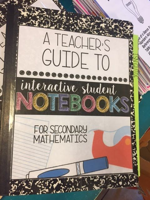 A Teacher's Guide to Interactive Student Notebooks