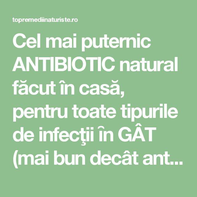 Cel mai puternic ANTIBIOTIC natural făcut în casă, pentru toate tipurile de infecţii ȋn GÂT (mai bun decât antibioticele de sinteză) - Top Remedii Naturiste