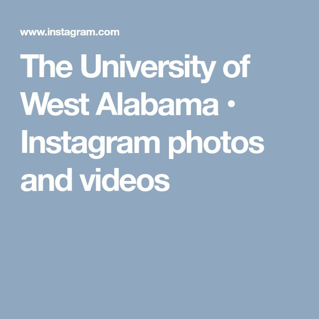 The University of West Alabama • Instagram photos and videos