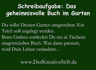 Der kreative Stift: Schreibaufgabe Nr. 109: Das geheimnisvolle Buch im...
