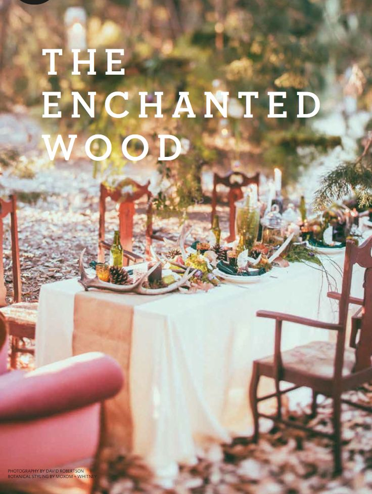 Hitched Magazine - 'Style Guide: Enchanted Wood' - Photography by David Robertson WWW.HITCHEDMAG.COM.AU #magazine #photoshoot #photography #weddingstyling #styling #wedding #tablescape #bridal #bridal #weddingdeocrating #weddingtheme