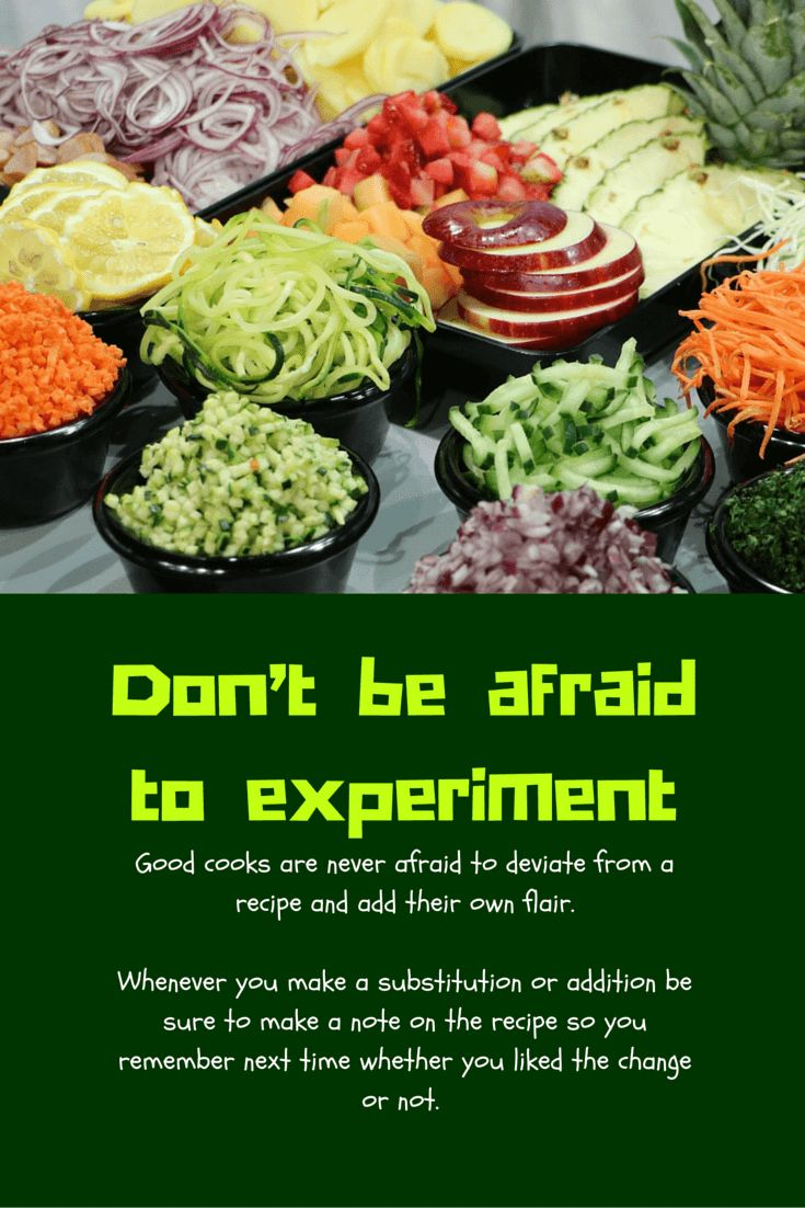 Cooking tip: Don't be afraid to experiment and change up a recipe