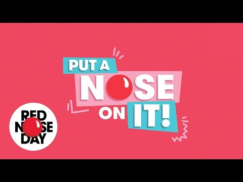Put A Nose On It - School Song | Red Nose Day 2017 - YouTube