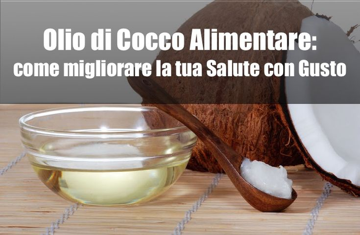 Olio di Cocco Alimentare | Come migliorare la tua Salute con Gusto