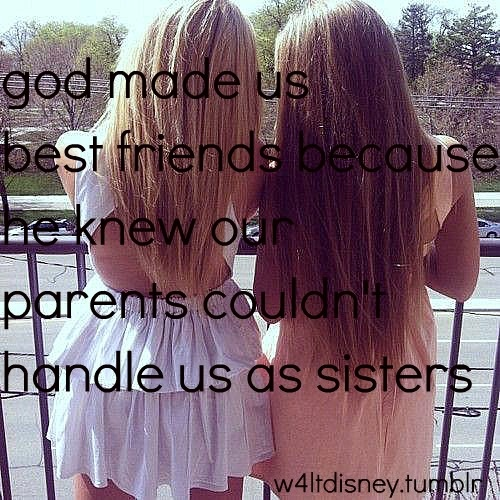 Quote God Made Us Bestfriends Because Hpg
