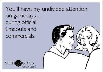 Yes! Don't interrupt me during the game(: