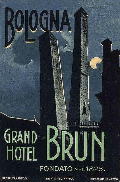 Grand Hotel Brun Bologna ~Repinned Via It's FrankenStyle . Era in Via Ugo Bassi...venne distrutto dai bombardamenti del '43