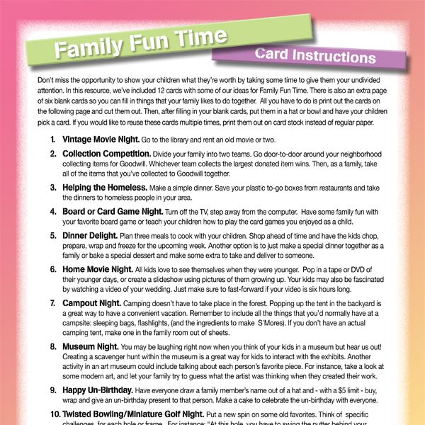 Don't miss the opportunity to show your child what they're worth by taking some time to give them your undivided attention with our Family Fun Time Cards.