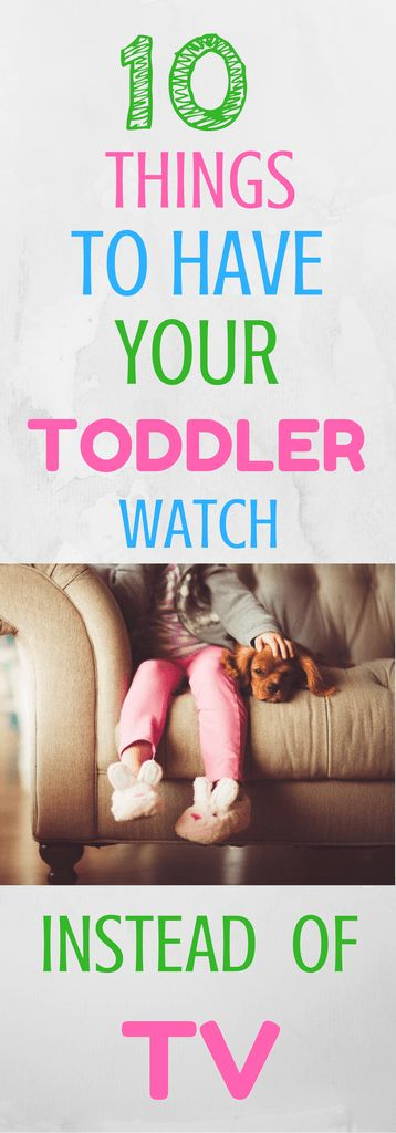 "In busy households, TV is often used to ""babysit"" so that parents can get something done quickly.  If we know TV really doesn't benefit toddlers, then what can they do instead?  In this post I will describe 10 ideas of activities to use in place of TV and what benefits your toddler will gain from them."