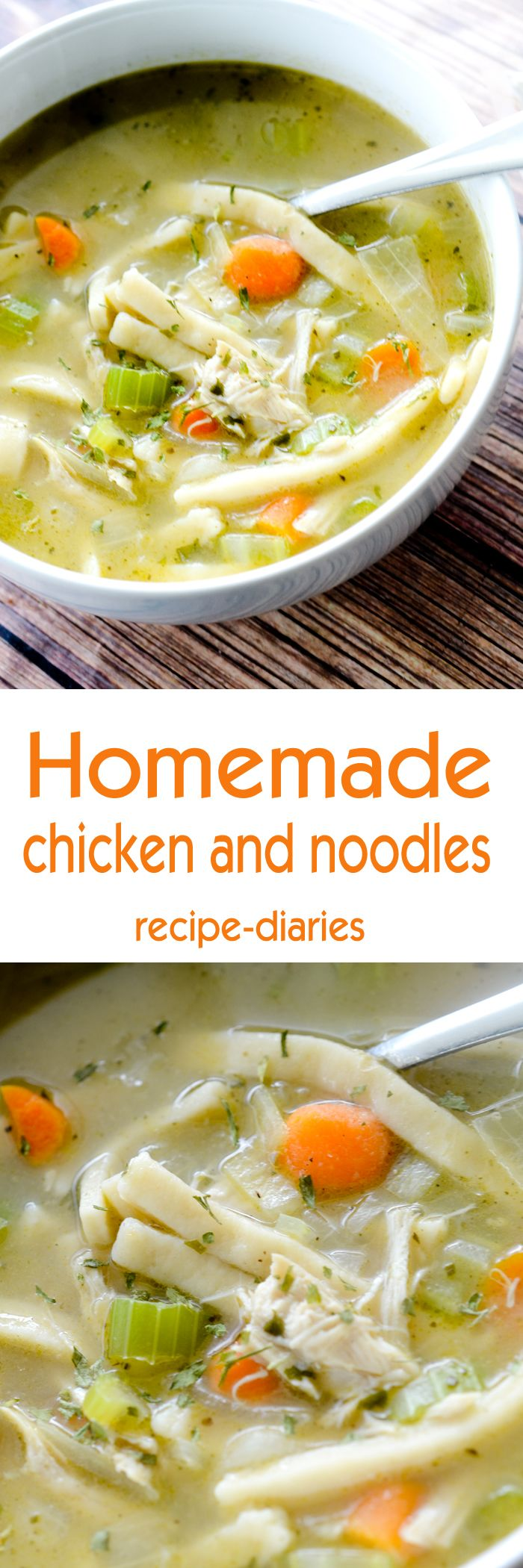 Homemade Chicken and Noodles - Recipe Diaries