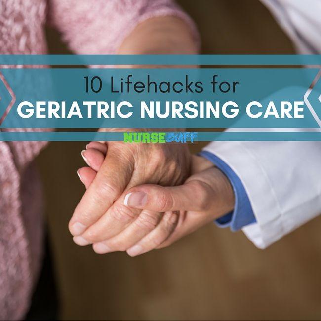 10 Lifehacks for Geriatric Nursing Care #nursebuff #lifehacks #geriartic #nurse