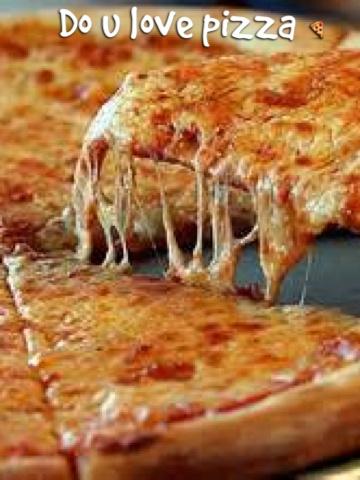 Do u love pizza