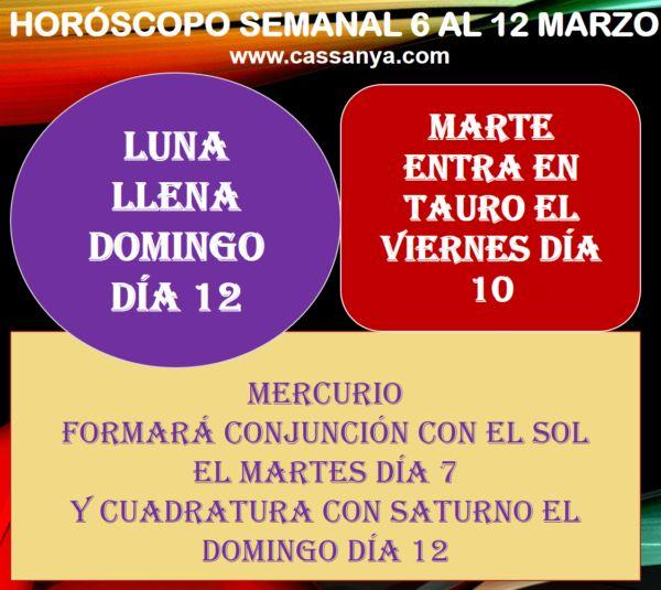 HORÓSCOPO SEMANAL El Horóscopo Semanal del 6 a 12 de marzo destaca por la entrada de Marte en Tauro y la conjunción Sol-Mercurio en el signo de Piscis.  El Sol continuará pasando por Piscis, pero ahora formando una conjunción exacta con Mercurio, concretamente el martes día 7. Este tipo de conjunciones representan etapas especiales para reprogramar