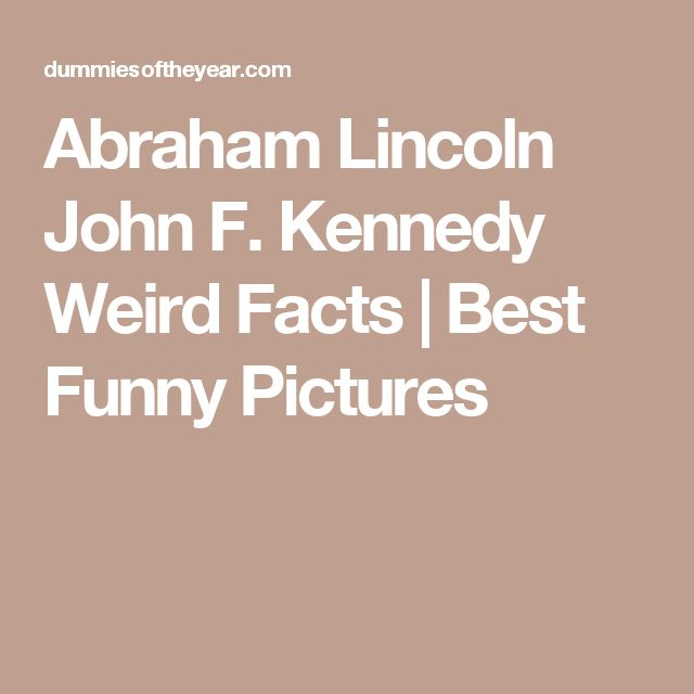 Abraham Lincoln John F. Kennedy Weird Facts | Best Funny Pictures