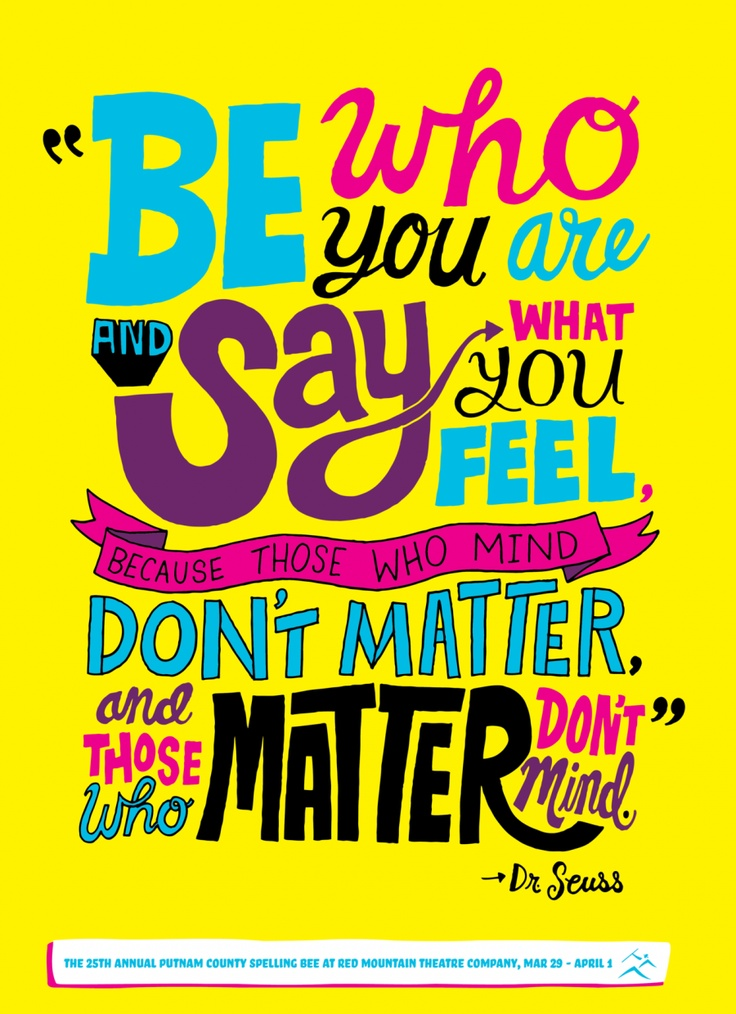 .: Sayings, Inspiration, Quotes, Favorite Quote, Drseuss, Dr. Who, Dr. Seuss, You Are, Dr Seuss