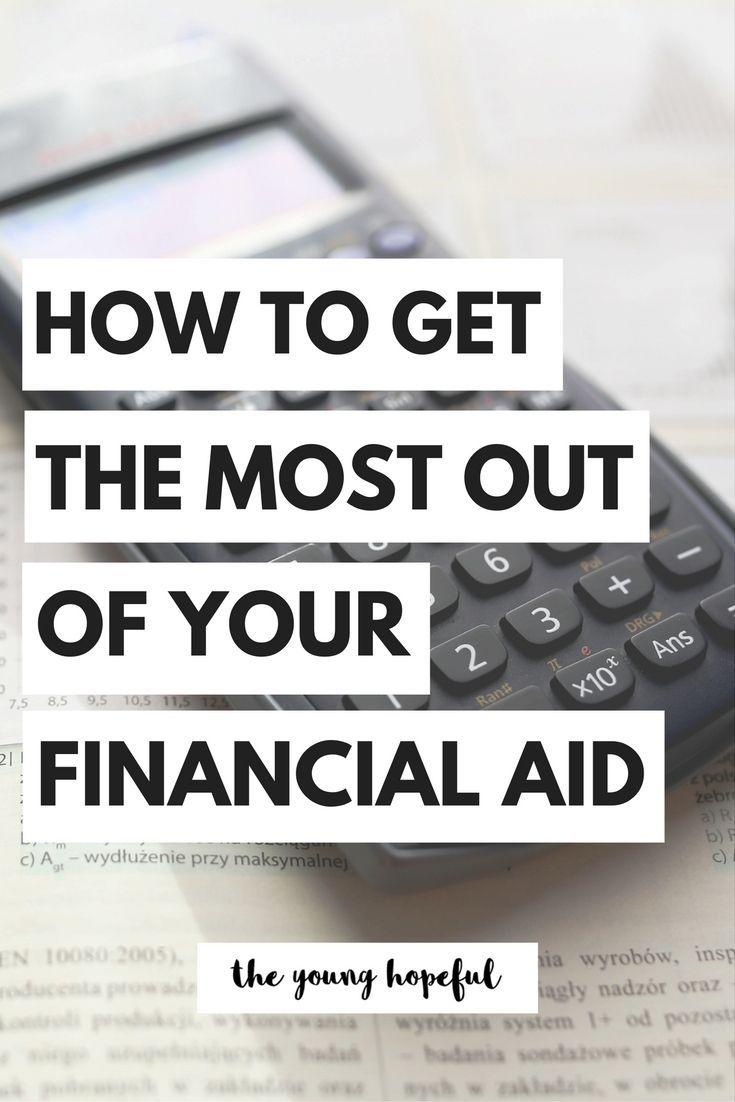 17 best images about college life school reviews college financial aid tips how to get the most out of your financial aid
