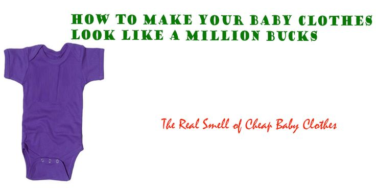 How To Make Most Excellent Tips For Cheap Baby Clothes UK