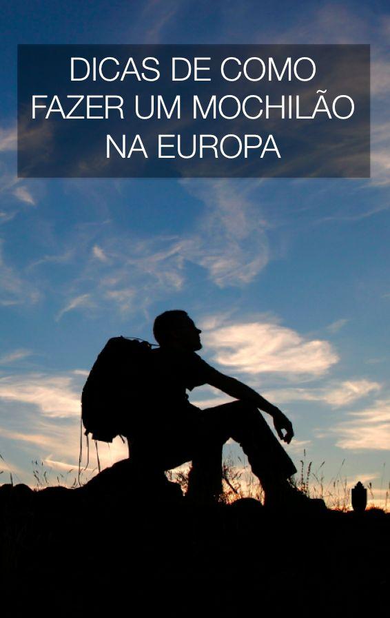 Dicas de como fazer um mochilão na Europa