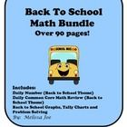 Back to School Math Bundle Over 90 pages includes: Daily Number (Back to School Theme) Daily Common Core Math Review (Back to School Theme) Back to...