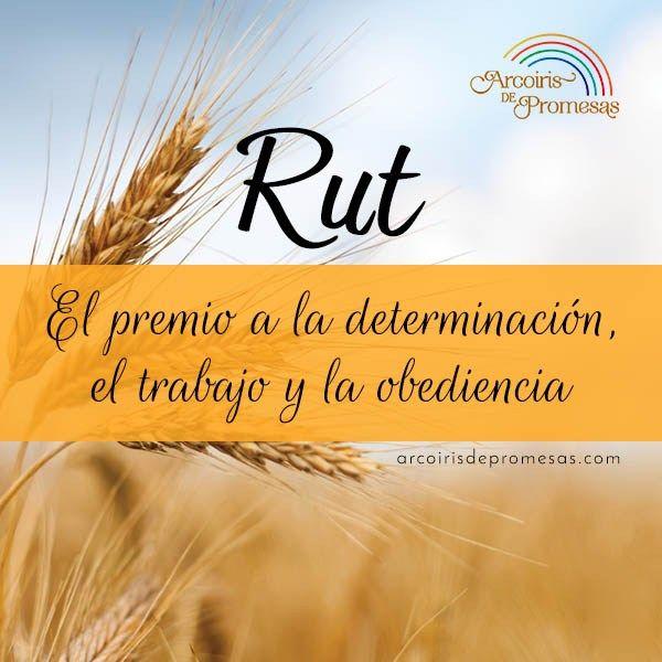Rut Una Historia Bíblica De Amor Palabras De La Biblia Libro De Rut Frases Sobre Fe
